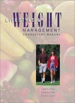 Lifestyle & Weight Management: Consultant Manual
