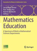 Mathematics Education: A Spectrum Of Work In Mathematical Sciences Departments