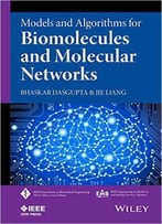 Models And Algorithms For Biomolecules And Molecular Networks