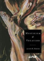Mysticism And Vocation (Editions Sr)