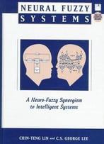 Neural Fuzzy Systems: A Neuro-Fuzzy Synergism To Intelligent Systems