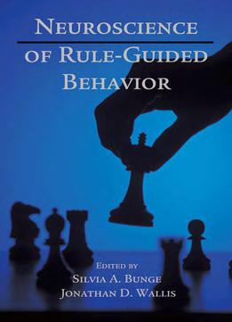 Neuroscience Of Rule-guided Behavior
