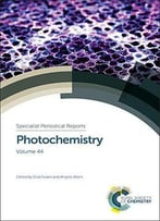 Photochemistry: Volume 44