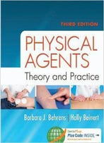 Physical Agents: Theory And Practice (3rd Edition)