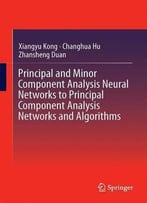 Principal Component Analysis Networks And Algorithms