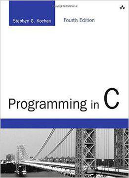 Programming In C (4th Edition)