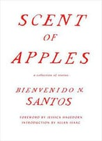 Scent Of Apples: A Collection Of Stories