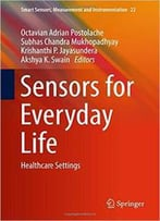 Sensors For Everyday Life: Healthcare Setting