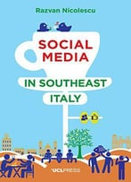 Social Media In Southeast Italy: Crafting Ideals