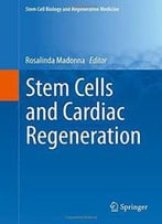 Stem Cells And Cardiac Regeneration