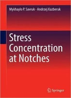 Stress Concentration At Notches