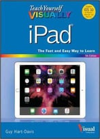 Teach Yourself Visually Ipad (Teach Yourself Visually (Tech)) 5th Edition
