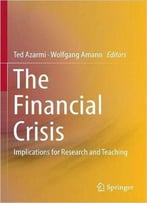 The Financial Crisis: Implications For Research And Teaching