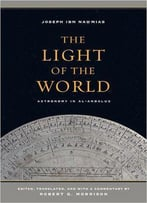 The Light Of The World: Astronomy In Al-Andalus