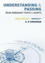 Understanding & Passing Dcaa Adequacy Tests & Audits: Dcaa Toolkit - Module 1