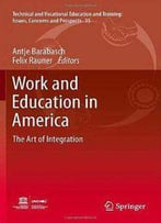 Work And Education In America: The Art Of Integration