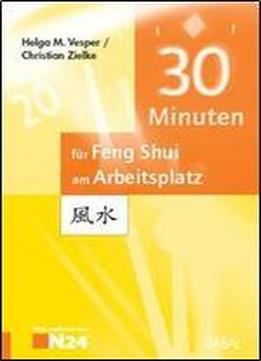 30 minuten fur ihr feng shui am arbeitsplatz download. Black Bedroom Furniture Sets. Home Design Ideas