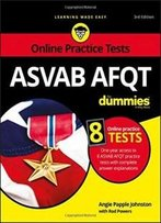Asvab Afqt For Dummies: With Online Practice Tests (For Dummies (Career/Education))