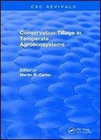 Conservation Tillage In Temperate Agroecosystems