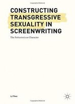 Constructing Transgressive Sexuality In Screenwriting: The Feiticeiro/A As Character