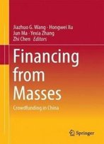Financing From Masses: Crowdfunding In China