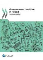 Governance Of Land Use In Poland: The Case Of Lodz