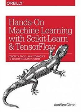 PDF Download Hands On Machine Learning With Scikit Learn ...