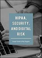 Hipaa, Security, And Digital Risk