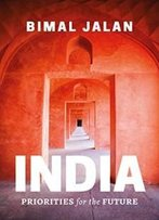 India : Priorities For The Future (English, Hardcover, Bimal Jalan)