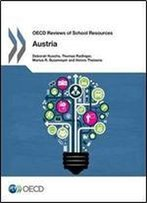 Oecd Reviews Of School Resources Oecd Reviews Of School Resources: Austria 2016