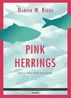 Pink Herrings: Fantasy, Object Choice, And Sexuation (Lines Of The Symbolic Series)
