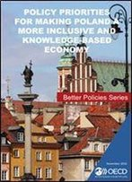 Policy Priorities For Making Poland A More Inclusive And Knowledge-Based Economy