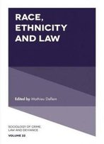 Race, Ethnicity And Law (Sociology Of Crime, Law And Deviance)