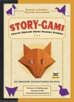 Story-Gami Kit: Create Origami Using Folding Stories: Kit With Origami Book, 18 Fun Projects, 80 High-Quality Origami Papers And Instructional Dvd