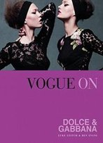 Vogue On Dolce & Gabbana (Vogue On Designers)