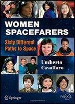 Women Spacefarers: Sixty Different Paths To Space (Springer Praxis Books) [Italian]