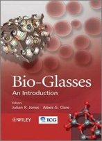 Bio-Glasses: An Introduction