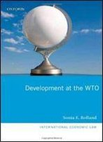 Development At The Wto (International Economic Law Series)
