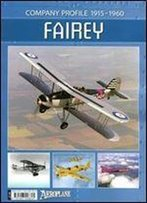 Fairey - Company Profile 1915-1960