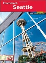 Frommer's Seattle (Frommer's Color Complete)