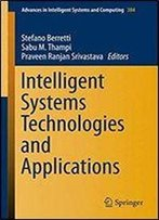 Intelligent Systems Technologies And Applications: Volume 1 (Advances In Intelligent Systems And Computing)