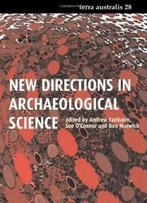 New Directions In Archaeological Science: Terra Australis 28