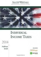 South-Western Federal Taxation 2014: Individual Income Taxes, Professional Edition (With H&R Block @ Home Cd-Rom)