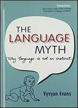 the language myth why language is not an instinct download. Black Bedroom Furniture Sets. Home Design Ideas