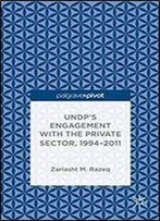 Undp's Engagement With The Private Sector, 1994-2011