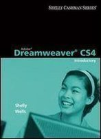 Adobe Dreamweaver Cs4: Introductory Concepts And Techniques (Available Titles Skills Assessment Manager (Sam) - Office 2010)