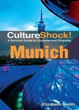 cultureshock munich  survival guide  customs  etiquette cultureshock munich  survival