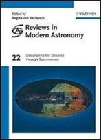 Deciphering The Universe Through Spectroscopy (Reviews In Modern Astronomy)