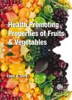 Health-Promoting Properties Of Fruits And Vegetables