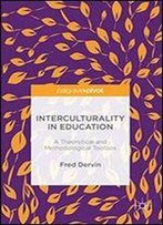 Interculturality In Education: A Theoretical And Methodological Toolbox